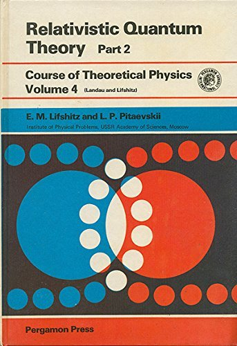 9780201042368: Relativistic Quantum Theory Part 2. Volume 4 of Course of Theoretical Physics