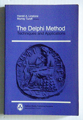 9780201042931: Delphi Method: Techniques and Applications