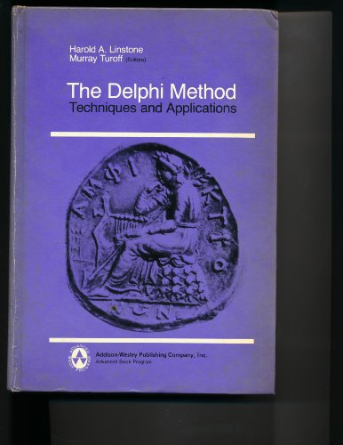 9780201042948: Delphi Method: Techniques and Applications