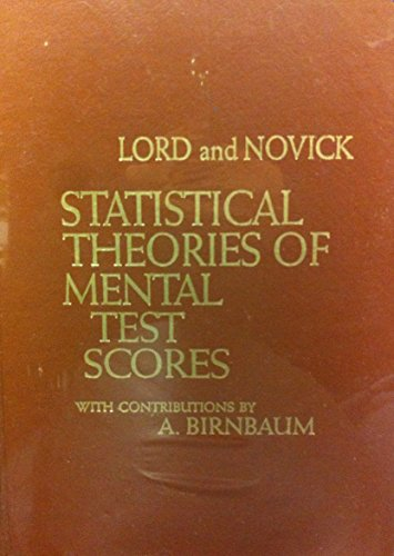 9780201043105: Statistical Theories of Mental Test Scores
