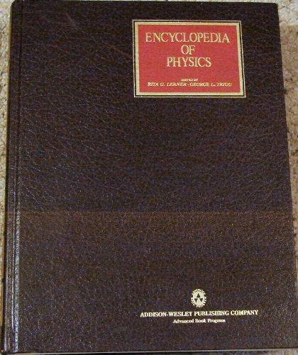 Encyclopedia of Physics;: Lerner, Rita, And George Trigg (Editors);