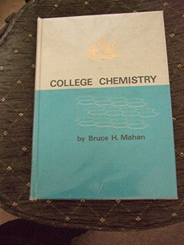 College Chemistry: B. H. Mahan