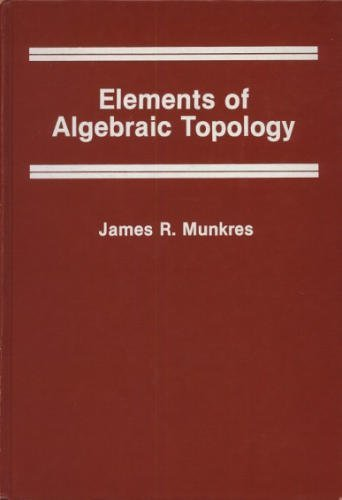 9780201045864: Elements of Algebraic Topology