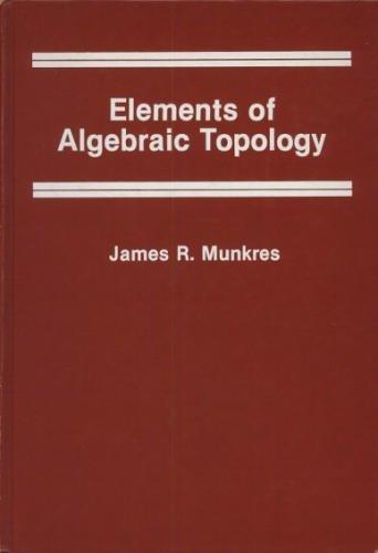9780201045864: Elements Of Algebraic Topology