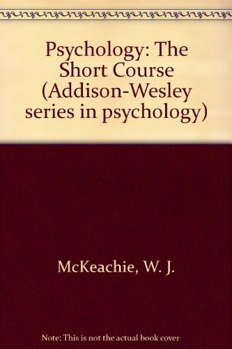 9780201045963: Psychology: The Short Course (Addison-Wesley Series in Psychology)
