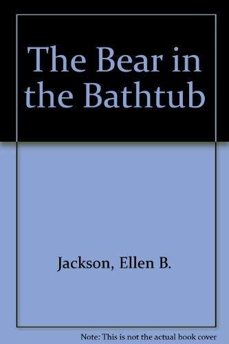 9780201047011: The Bear in the Bathtub