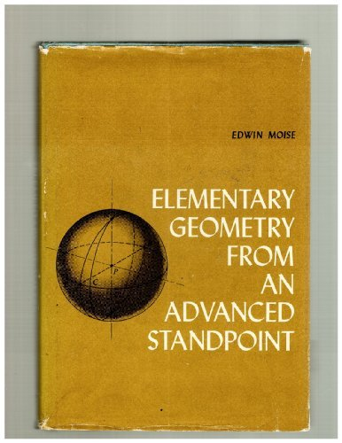 9780201047851: Elementary Geometry From an Advanced Standpoint