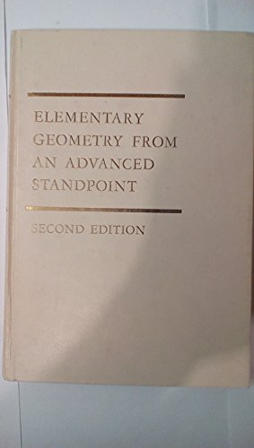 9780201047936: Elementary geometry from an advanced standpoint