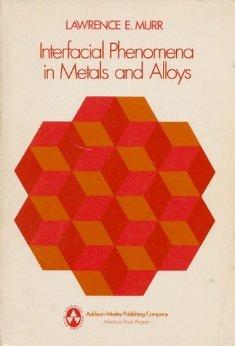9780201048841: Interfacial Phenomena in Metals and Alloys