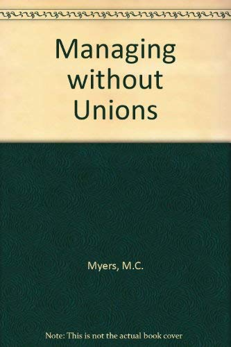 Managing Without Unions: Scott Myers