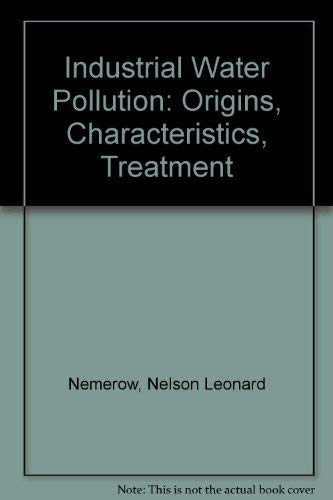 9780201052466: Industrial Water Pollution: Origins, Characteristics, Treatment