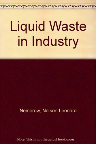 Liquid Waste Of Industry Theories, Practices And: N L Nemerow