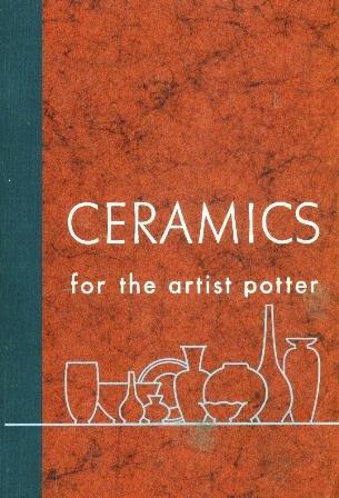 Ceramics for the artist potter: Norton, F. H.
