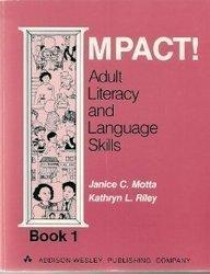 9780201053104: Impact! Adult Literacy and Language Skills, Book 1
