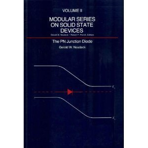 Modular Series on Solid State Devices: PN: Gerold W. Neudeck