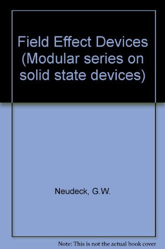 9780201053234: Field Effect Devices (Modular series on solid state devices)