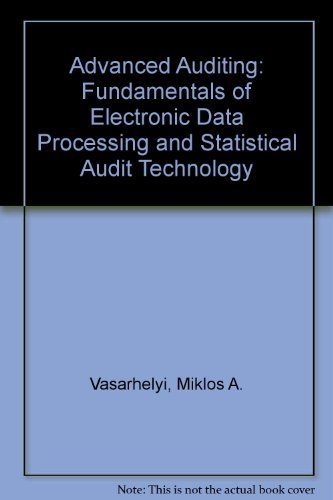 Advanced Auditing: Fundamentals of Electronic Data Processing: Miklos A. Vasarhelyi