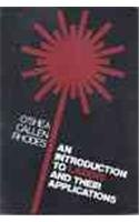 Introduction to Lasers and Their Applications: O'Shea, Donald C., with W. Russell Callen and ...