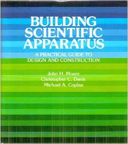 9780201055320: Building Scientific Apparatus: A Practical Guide to Design and Construction