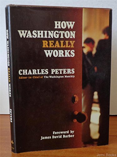 How Washington really works (0201055708) by Peters, Charles