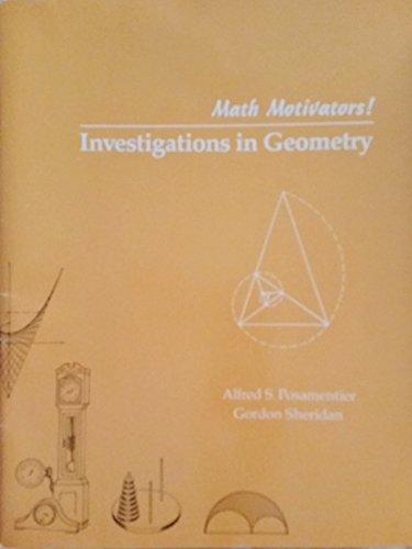 9780201055832: Investigations in Geometry (Mathematics Motivators)