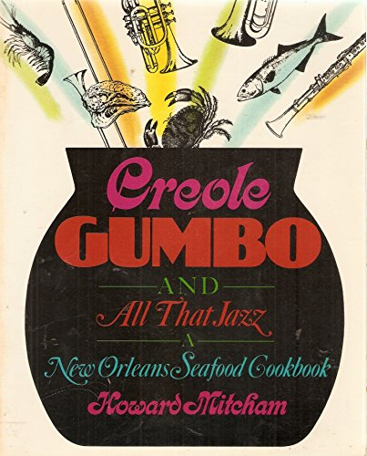 9780201055856: Creole Gumbo and All That Jazz