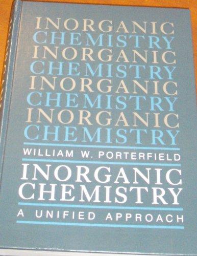 Inorganic Chemistry: Porterfield William W.