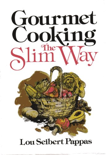 9780201056709: Gourmet Cooking--The Slim Way