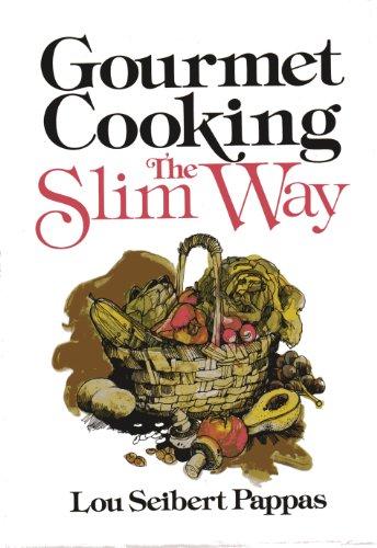 9780201056709: Gourmet Cooking--The Slim Way