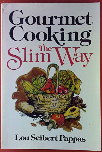 9780201056716: Title: Gourmet CookingThe Slim Way