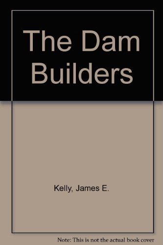 9780201057270: The Dam Builders