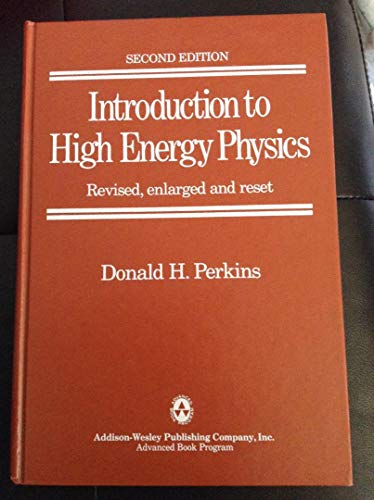 9780201057577: Introduction to High Energy Physics