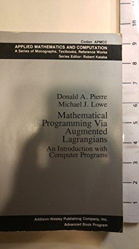 9780201057973: Mathematical Programming Via Augmented Lagrangians (Micro Computer Books)