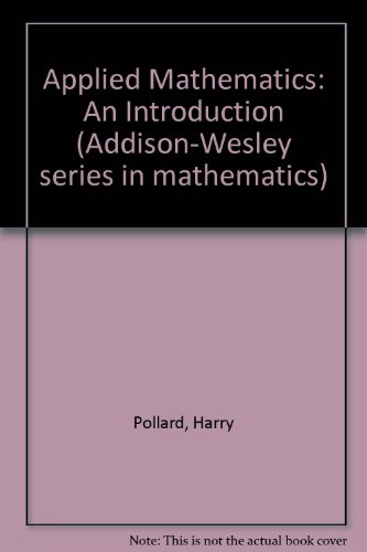 9780201058475: Applied mathematics: an introduction.
