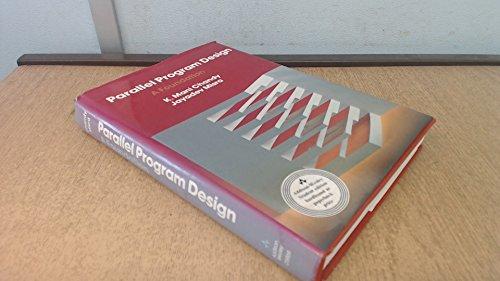 9780201058666: Parallel Program Design: A Foundation