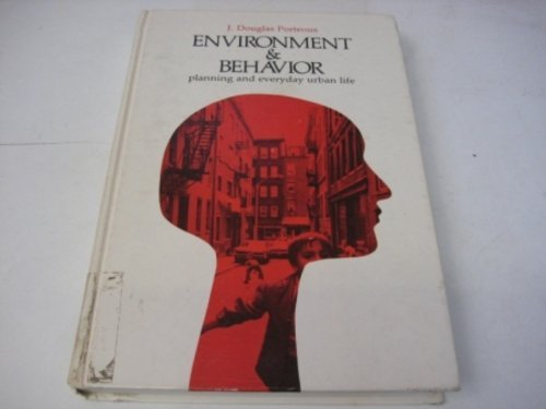 9780201058673: Environment and Behavior: Planning and Everyday Urban Life