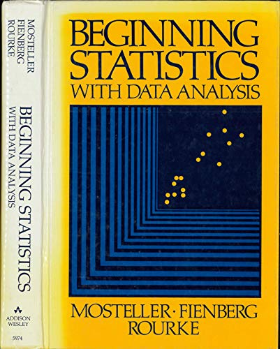 9780201059748: Beginning Statistics With Data Analysis