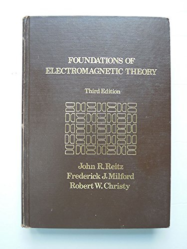 9780201063325: Foundations of Electronmagnetic Theory (Addison-Wesley series in Physics)
