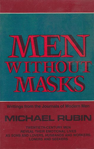 9780201063431: Men without Masks: Writings from the Journals of Modern Men