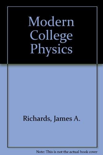 Modern College Physics: james richards