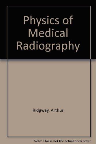 9780201064605: Physics of Medical Radiography