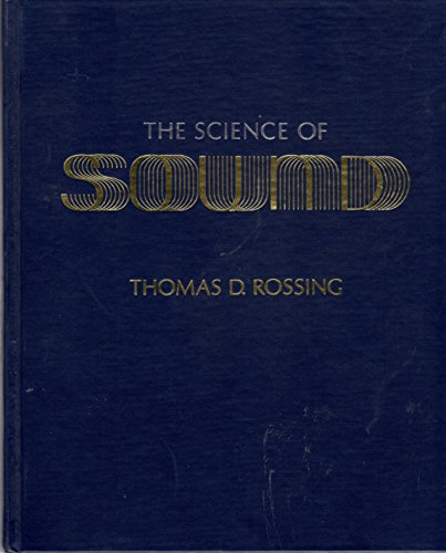 9780201065053: The Science of Sound (Addison-Wesley series in physics)