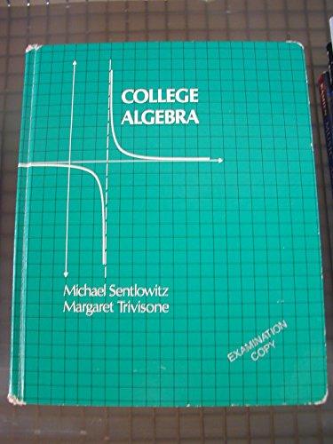 9780201066265: College Algebra