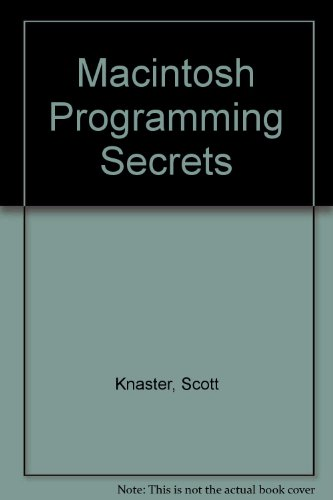 9780201066616: Macintosh Programming Secrets