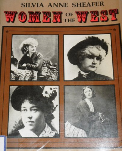 Women of the West: Silvia Anne Sheafer