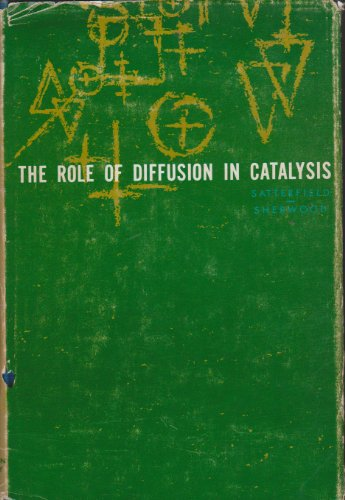 9780201067200: Role of Diffusion in Catalysis
