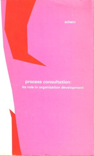 9780201067330: Process Consultation : Its Role in Organization Development