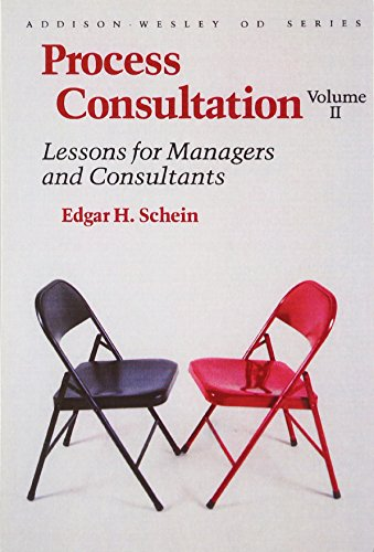 9780201067446: Process Consultation, Vol. 2: Lessons for Managers and Consultants (Addison-Wesley on Organizational Development Series)