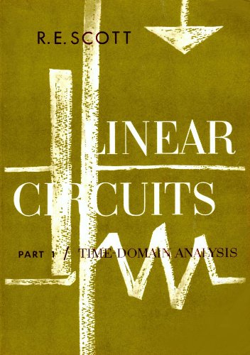 9780201068269: Linear Circuits: Part 1 / Time-Domain Analysis