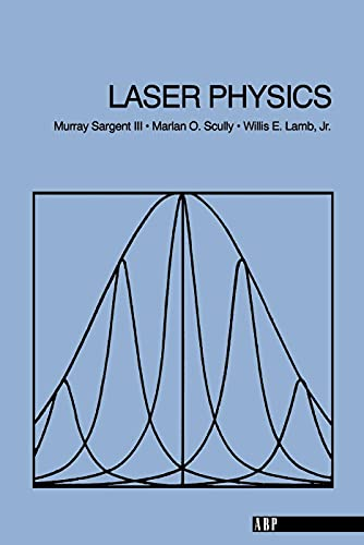 Laser Physics: Murray Sargent III;